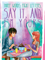 three words eight letters say it and i m yours three pop fiction publishes three words eight 158