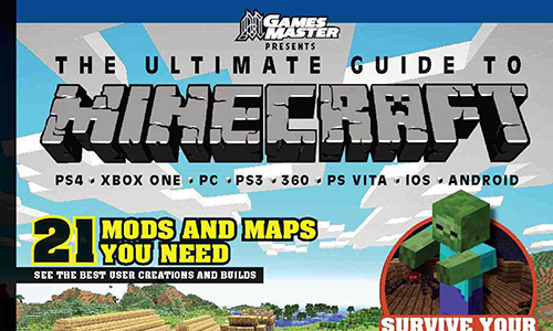 GamesMaster Presents: The Ultimate Guide to Minecraft out
